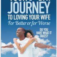 7 Day Journey to Loving Your Wife