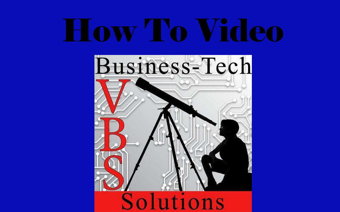 VBS-How-To-Video
